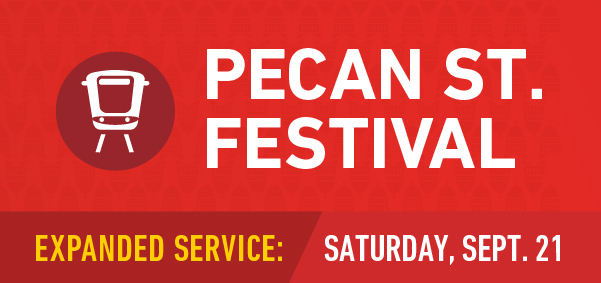 Pecan Street Festival Transportation Fall 2019